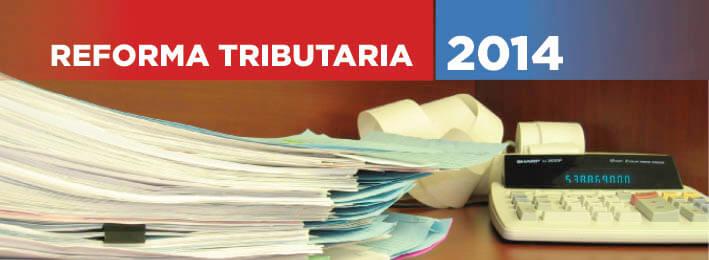 reforma tributaria 2014